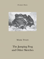 The Jumping Frog and Other Stories ebook by Mark Twain