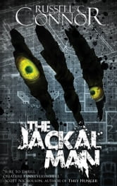 The Jackal Man ebook by Russell C. Connor