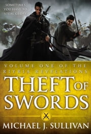 Theft of Swords ebook by Michael J. Sullivan