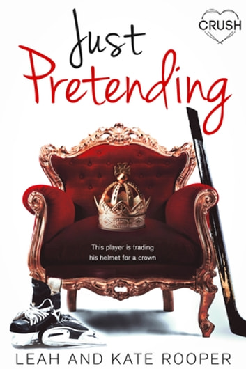 Just Pretending ebook by Leah Rooper,Kate Rooper