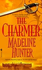 The Charmer ebook by Madeline Hunter