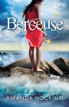 Berceuse ebook by Amanda Hocking