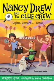 Lights, Camera . . . Cats! ebook by Carolyn Keene,Macky Pamintuan