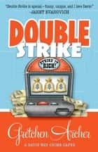 DOUBLE STRIKE ebooks by Gretchen Archer