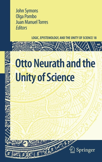 Otto Neurath and the Unity of Science ebook by
