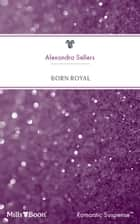 Born Royal ebook by