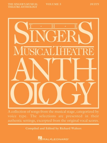 Singer's Musical Theatre Anthology Duets Volume 3 - Book Only ebook by Hal Leonard Corp.