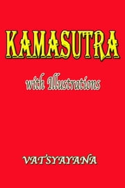 Kamasutra with Illustrations ebook by Vatsyayana