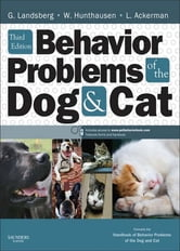 Behavior Problems of the Dog and Cat ebook by Gary Landsberg,Wayne Hunthausen,Lowell Ackerman