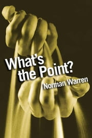 What's the Point? ebook by Norman Warren
