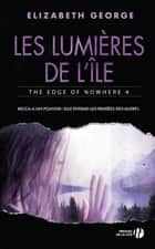 Les Lumières de l'île eBook by Alice DELARBRE, Elizabeth GEORGE
