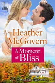 A Moment of Bliss ebook by Heather McGovern