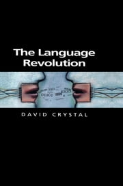 The Language Revolution ebook by David Crystal