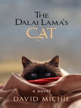 The Dalai Lama's Cat ebook by David Michie