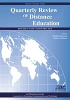 Quarterly Review of Distance Education - Journal Issue ebook by Michael Simonson,Charles Schlosser