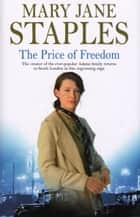 The Price Of Freedom ebook by Mary Jane Staples