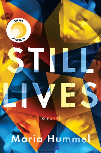 Still Lives - A Novel ebook by Maria Hummel