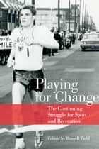 Playing for Change ebook by Russell Field