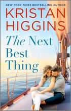 The Next Best Thing ebook by Kristan Higgins