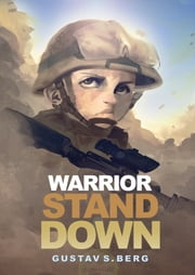 Warrior Stand Down ebook by Gustav Berg