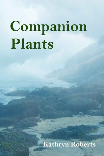 Companion plants ebook by Kathryn Roberts
