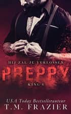 Preppy 2 - Hij zal je verlossen ebook by T.M. Frazier