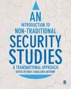 An Introduction to Non-Traditional Security Studies ebook by Mely Caballero-Anthony