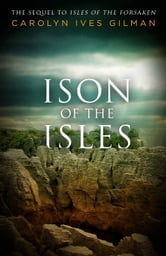 Ison of the Isles ebook by Carolyn Ives Gilman