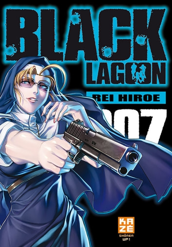 Black Lagoon T07 ebook by Rei Hiroe,Rei Hiroe