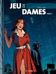 Jeu de Dames - Tome 1 ebook by Toldac