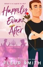 Happily Evan After ebook by Fleur Smith