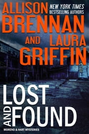 Lost and Found ebook by Allison Brennan,Laura Griffin