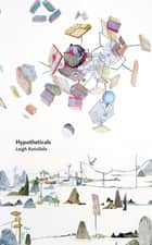 Hypotheticals eBook by Leigh Kotsilidis