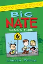 Big Nate: Genius Mode ebook by Lincoln Peirce, Lincoln Peirce