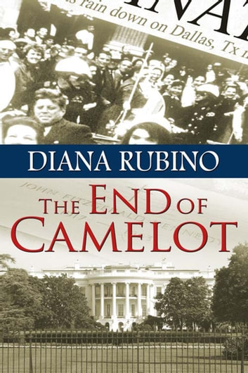 The End of Camelot ebook by Diana  Rubino