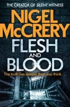 Flesh and Blood - A gripping serial-killer thriller (DCI Mark Lapslie Book 5) ebook by Nigel McCrery