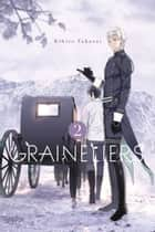 Graineliers, Vol. 2 ebook by Rihito Takarai