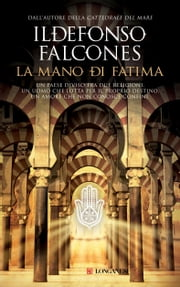La mano di Fatima ebook by Ildefonso Falcones