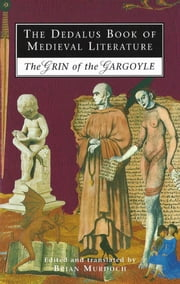 The Dedalus Book of Medieval Literature - The Grin of the Gargoyle ebook by