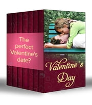 Valentine's Day: Her Valentine Blind Date / How to Get Over Your Ex / Redeeming Dr Riccardi / Valentine Bride / A Match Made by Cupid / Once Upon a Valentine / Romance for Cynics (Mills & Boon e-Book Collections) ebook by Raye Morgan, Nikki Logan, Leah Martyn,...