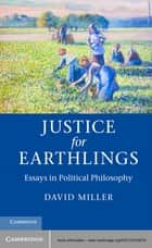 Justice for Earthlings ebook by David Miller