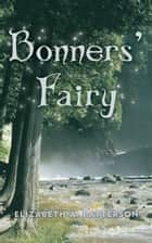 Bonners' Fairy ebook by Elizabeth A. Patterson