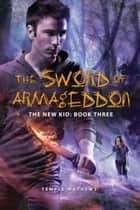 The Sword of Armageddon ebook by Temple Mathews