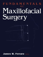 Fundamentals of Maxillofacial Surgery ebook by S. Hakola, James W. Ferraro