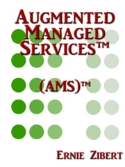 AMS: The next stage in the evolution of IT Outsourcing ebook by Ernie Zibert