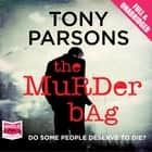The Murder Bag audiobook by Tony Parsons