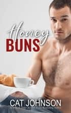 Honey Buns ebook by Cat Johnson