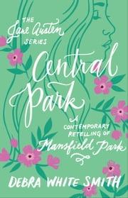 Central Park (The Jane Austen Series)