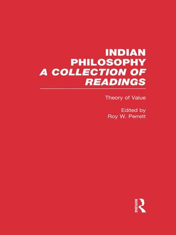Theory of Value - Indian Philosophy ebook by