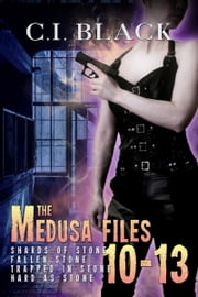 The Medusa Files Collection: Books 10, 11, 12, and 13 ebook by C.I. Black